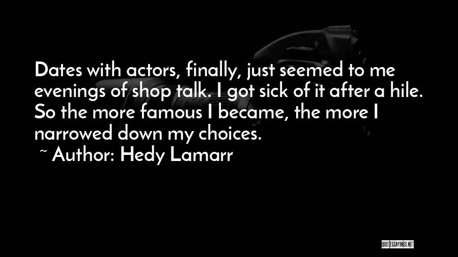 Hedy Lamarr Quotes 326085