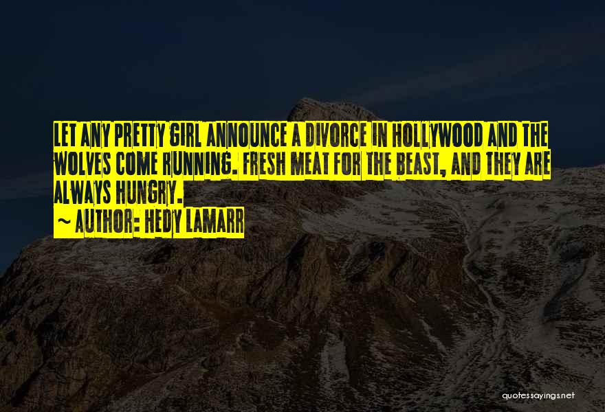 Hedy Lamarr Quotes 459234
