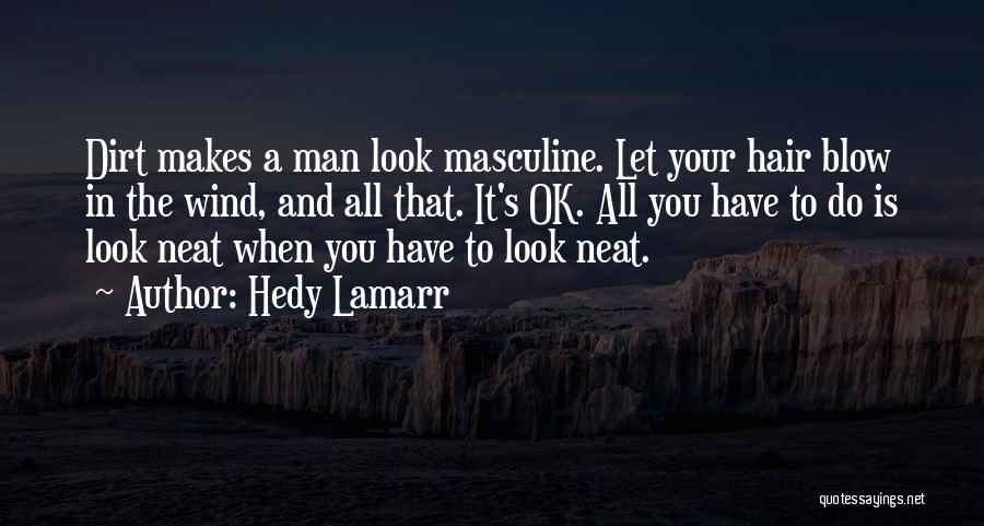 Hedy Lamarr Quotes 481057