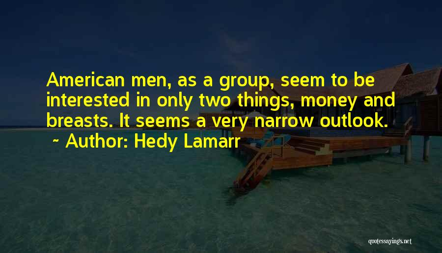 Hedy Lamarr Quotes 599330