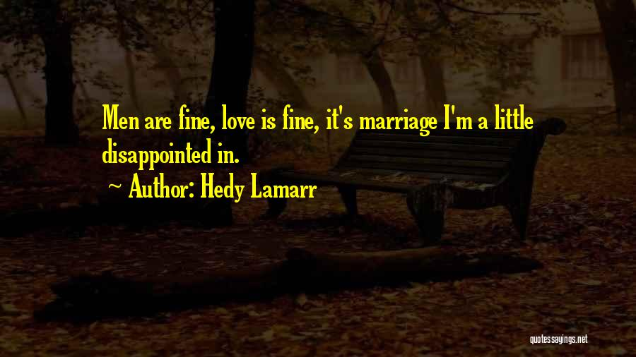 Hedy Lamarr Quotes 670212
