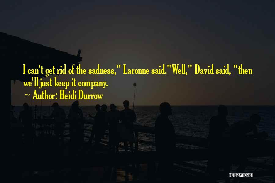 Heidi Durrow Quotes 1458414
