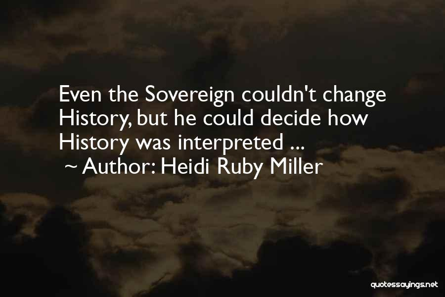 Heidi Ruby Miller Quotes 1182146