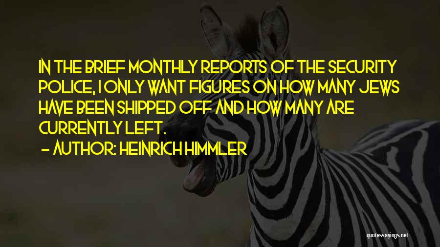 Heinrich Himmler Quotes 1140119