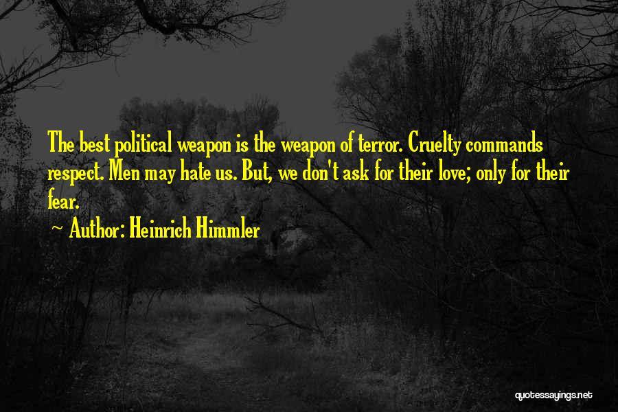 Heinrich Himmler Quotes 1289027
