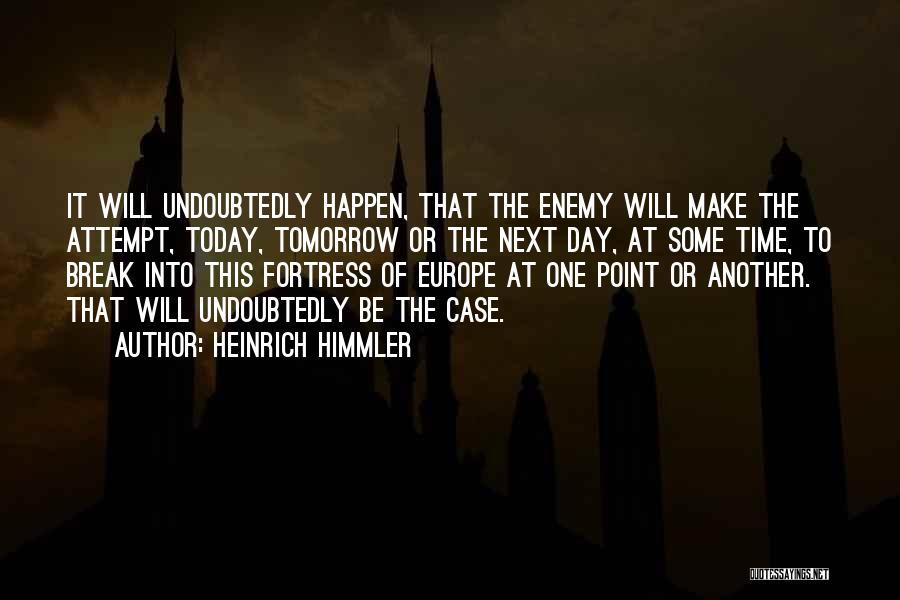 Heinrich Himmler Quotes 1462628