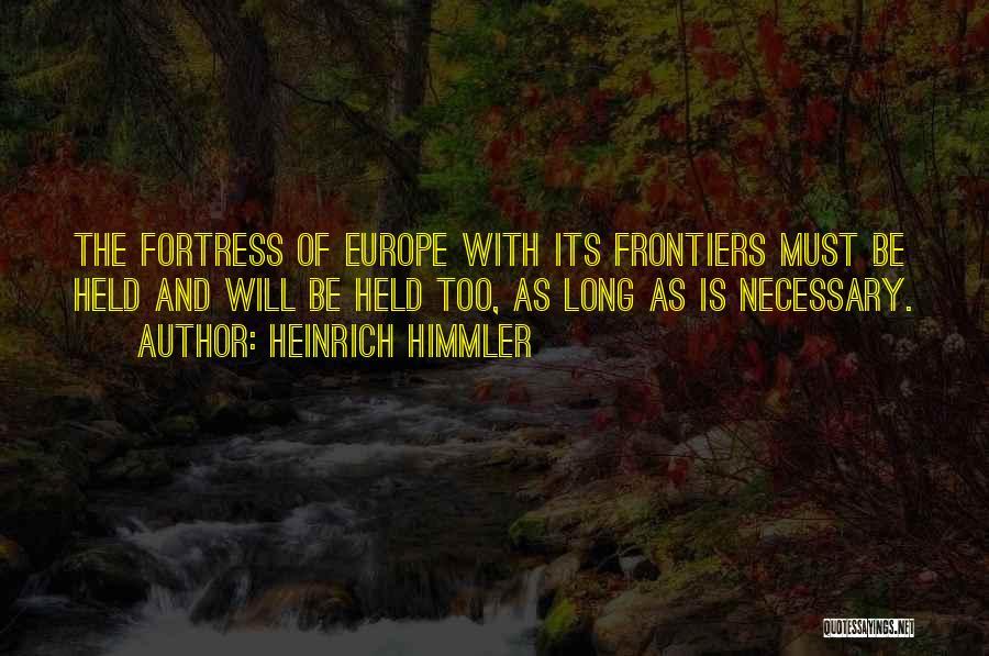 Heinrich Himmler Quotes 1586581