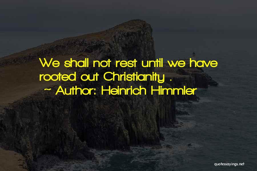 Heinrich Himmler Quotes 1818087