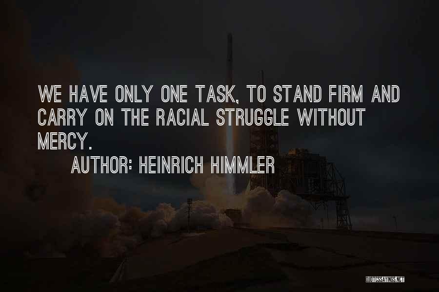 Heinrich Himmler Quotes 1876144