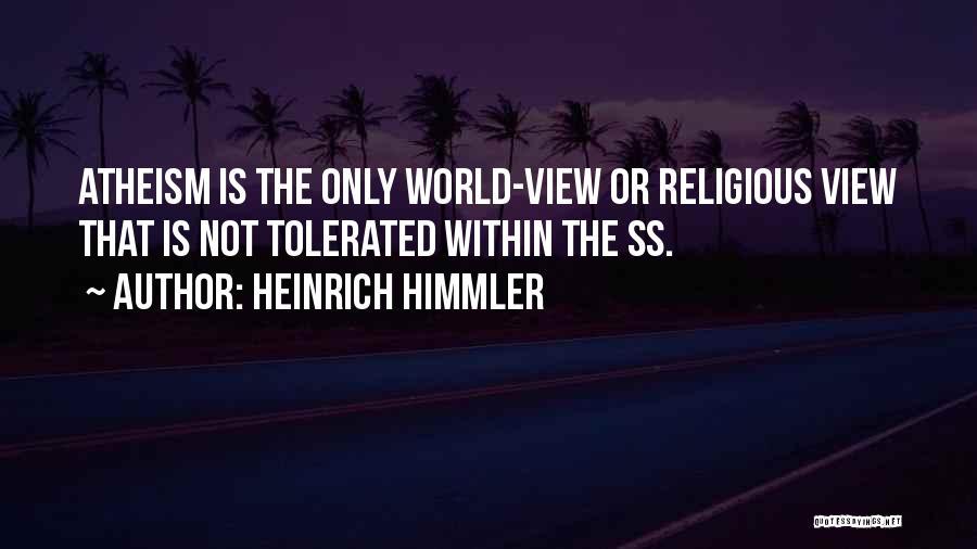 Heinrich Himmler Quotes 1919386