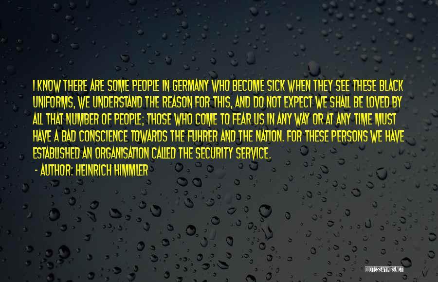 Heinrich Himmler Quotes 1977755