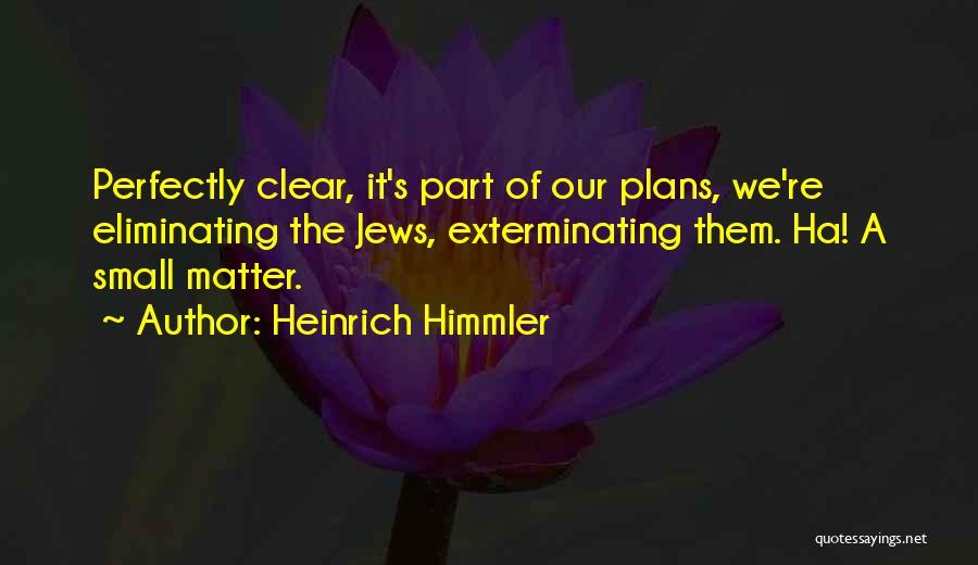 Heinrich Himmler Quotes 202337