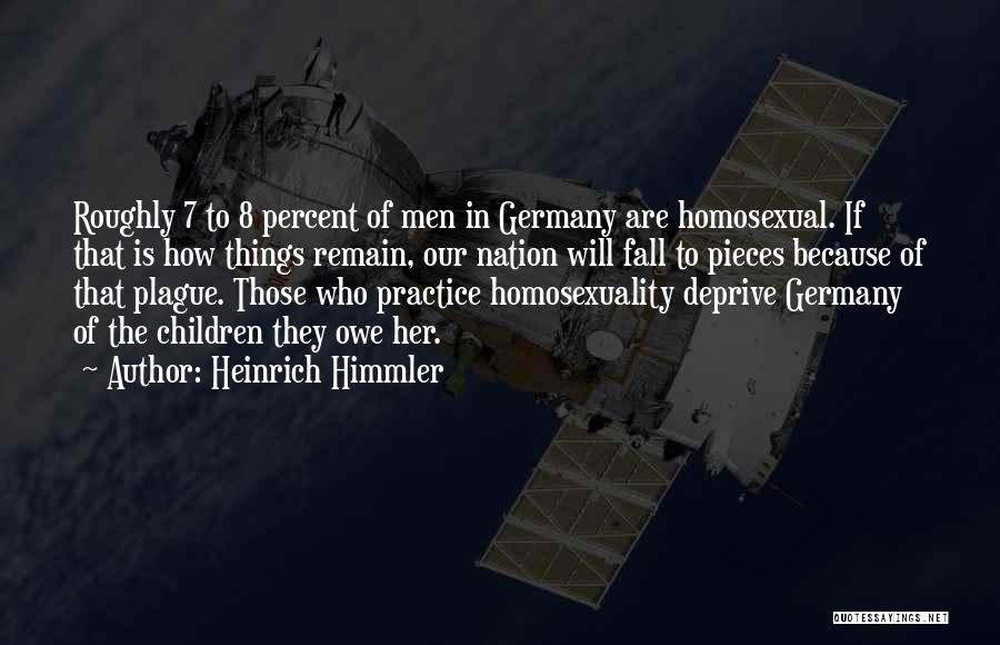Heinrich Himmler Quotes 2084188