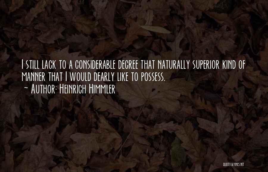 Heinrich Himmler Quotes 2163010