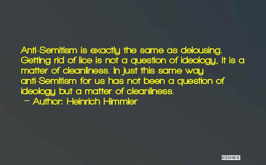 Heinrich Himmler Quotes 601641