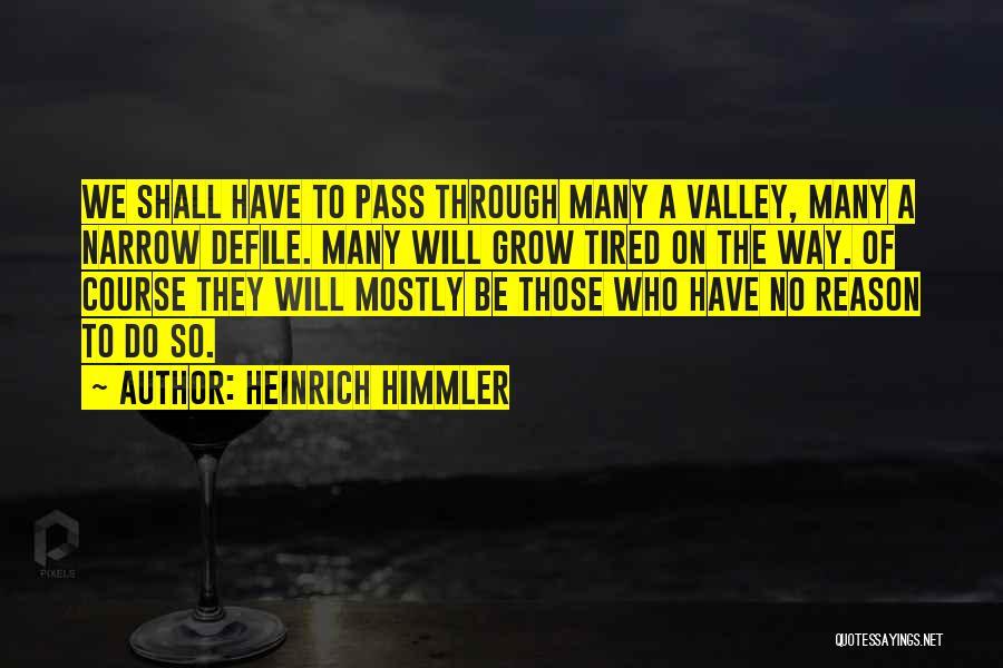 Heinrich Himmler Quotes 661151