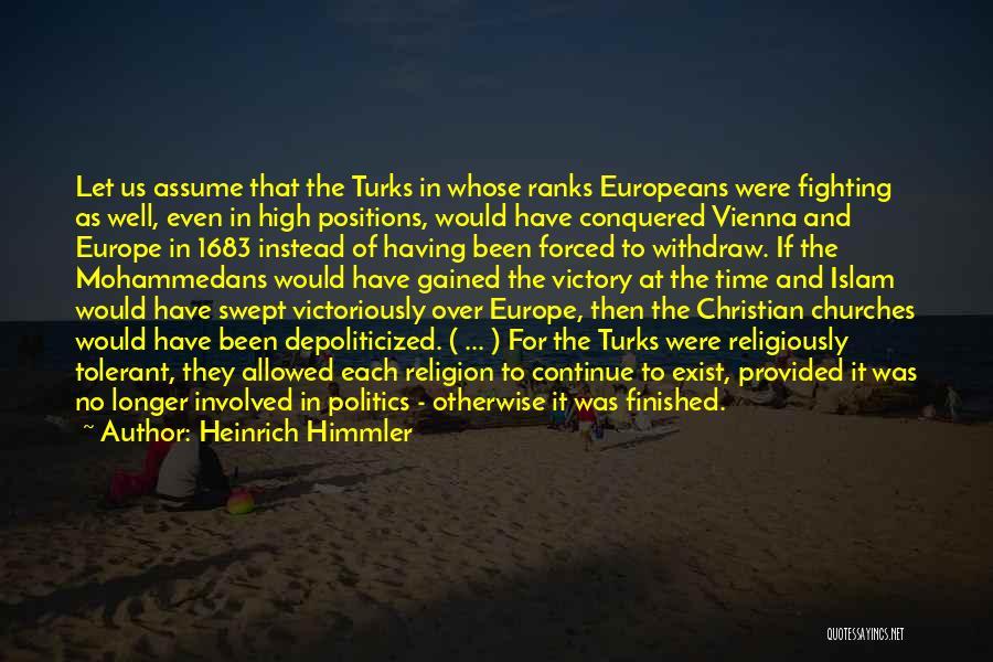 Heinrich Himmler Quotes 833337