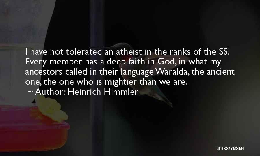 Heinrich Himmler Quotes 984236