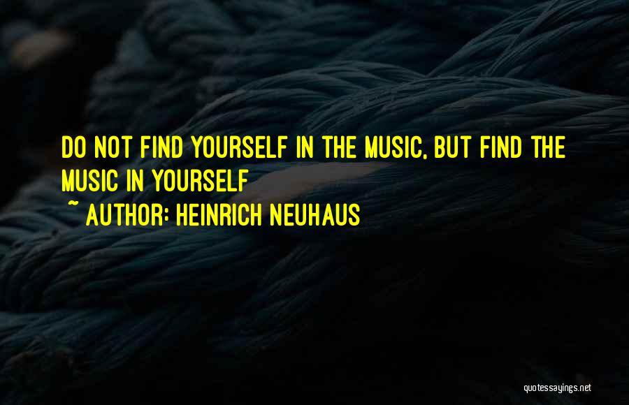 Heinrich Neuhaus Quotes 1500241