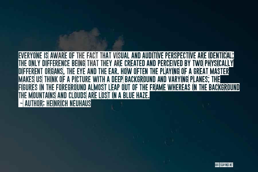 Heinrich Neuhaus Quotes 2111348
