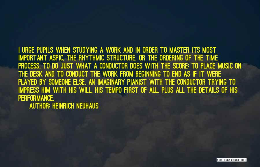 Heinrich Neuhaus Quotes 2270465