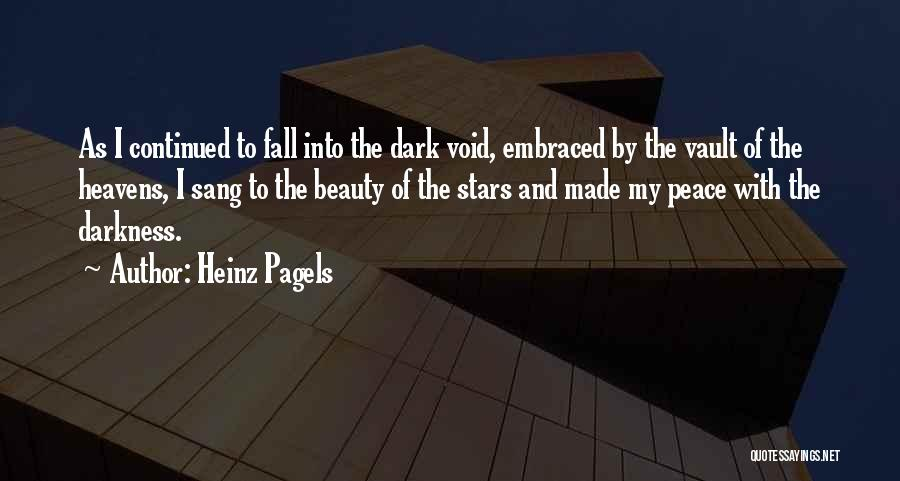Heinz Pagels Quotes 1969559