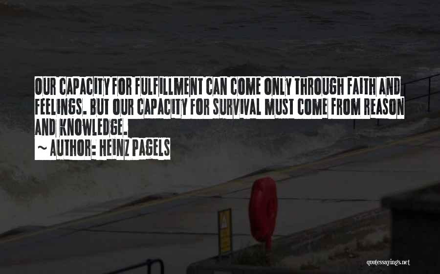 Heinz Pagels Quotes 586141