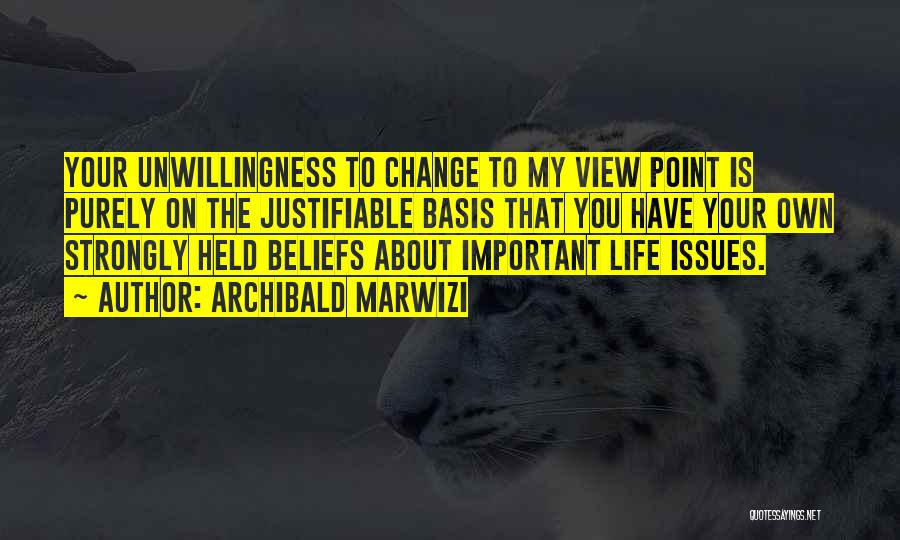 Held Quotes By Archibald Marwizi
