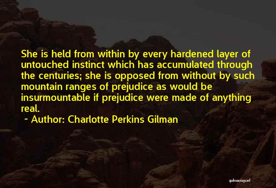 Held Quotes By Charlotte Perkins Gilman
