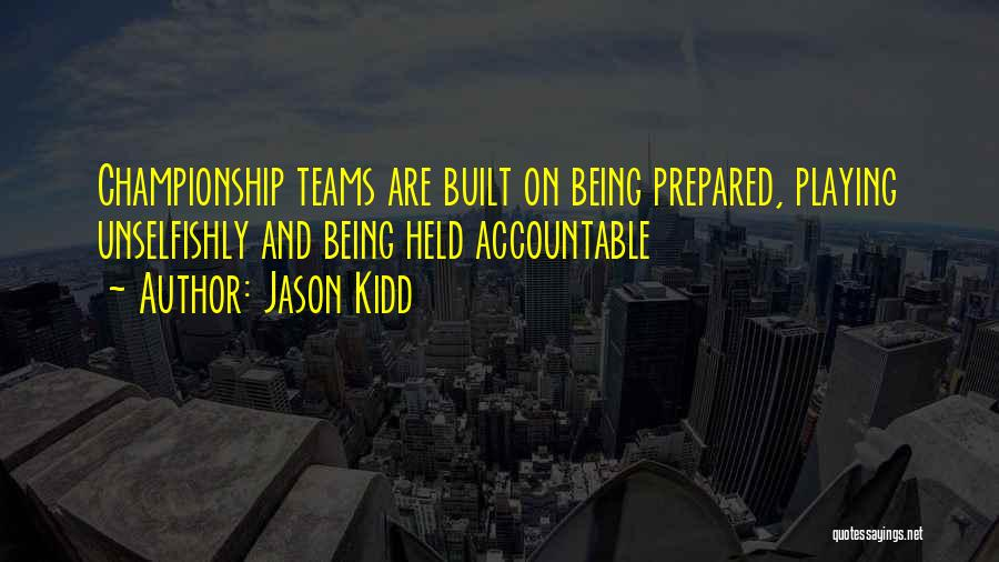 Held Quotes By Jason Kidd