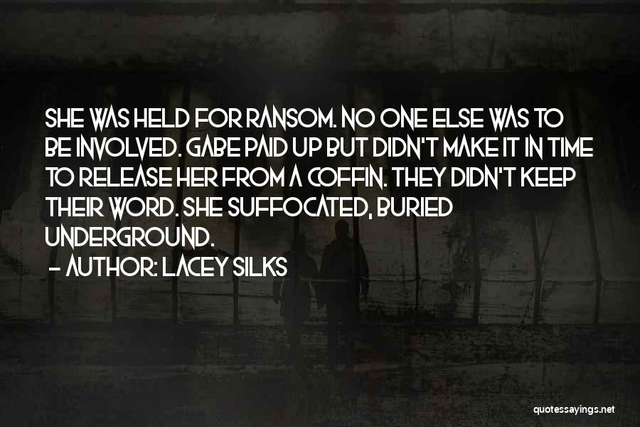Held Quotes By Lacey Silks