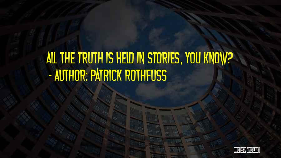 Held Quotes By Patrick Rothfuss