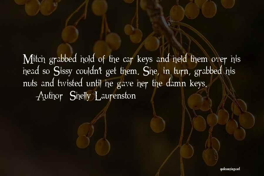 Held Quotes By Shelly Laurenston