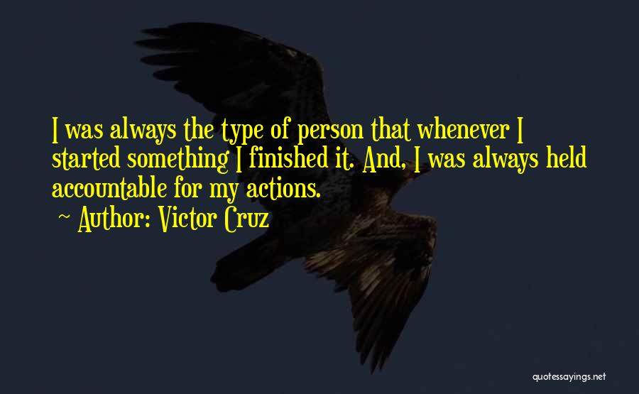 Held Quotes By Victor Cruz