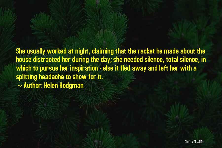 Helen Hodgman Quotes 1397617