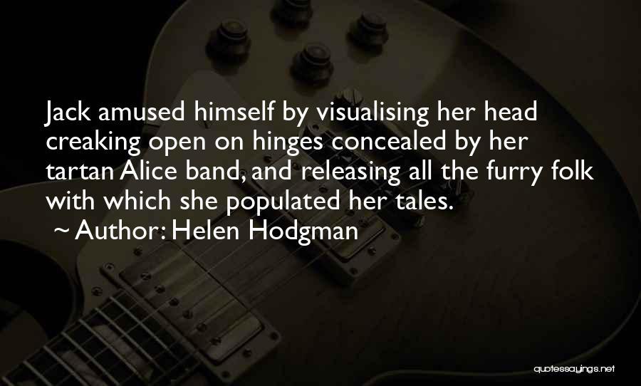 Helen Hodgman Quotes 1449596