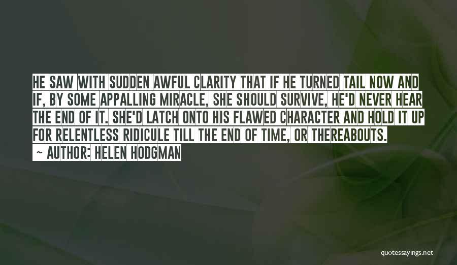 Helen Hodgman Quotes 1652804