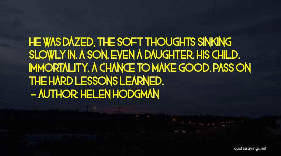 Helen Hodgman Quotes 898999