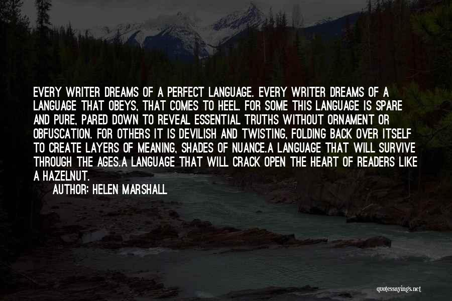 Helen Marshall Quotes 1689759