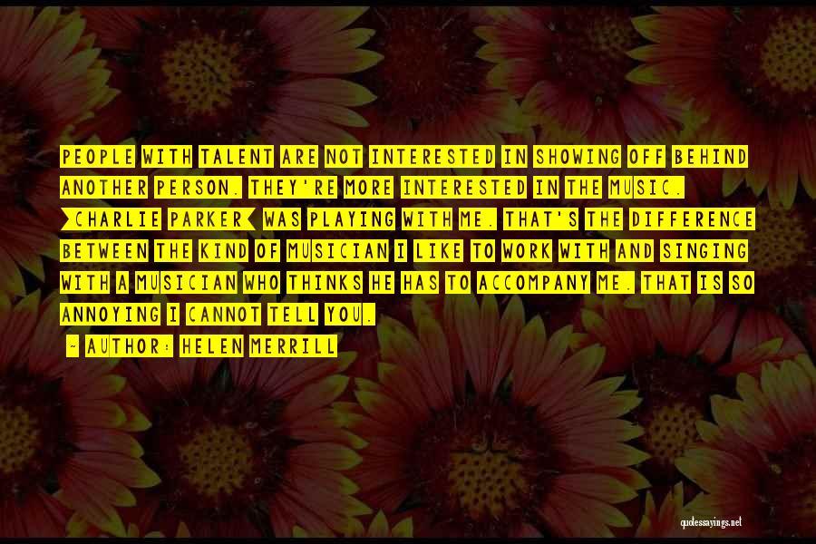 Helen Merrill Quotes 1998299