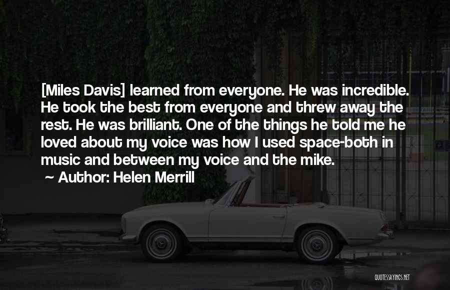 Helen Merrill Quotes 838930
