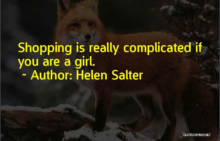 Helen Salter Quotes 577534
