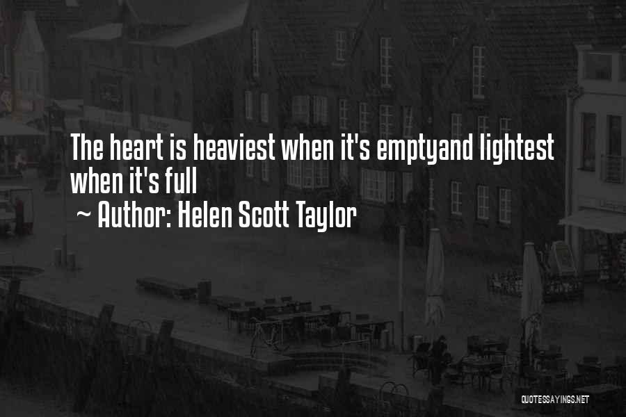 Helen Scott Taylor Quotes 1903433