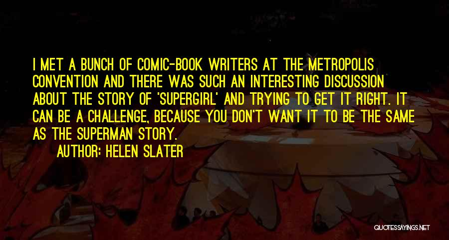 Helen Slater Quotes 1423822