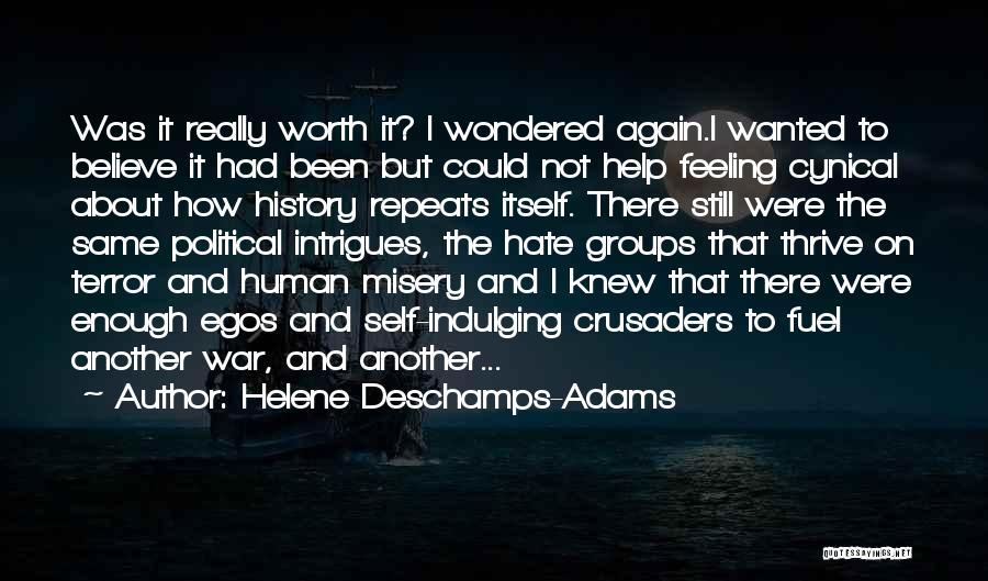 Helene Deschamps-Adams Quotes 562624
