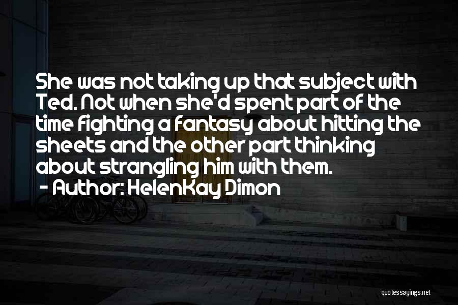 HelenKay Dimon Quotes 1823881