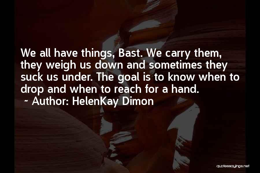 HelenKay Dimon Quotes 719401