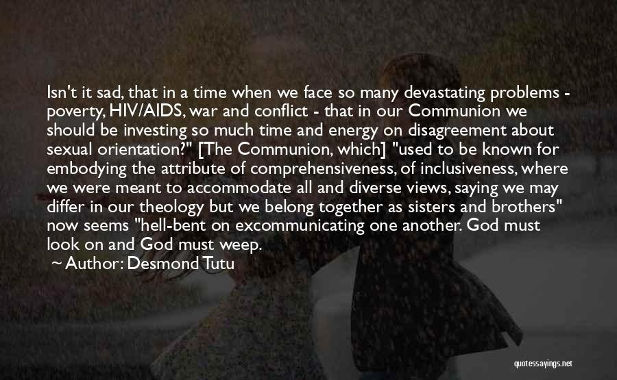 Hell Bent Quotes By Desmond Tutu