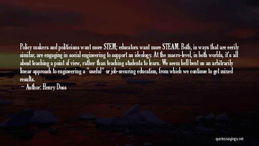 Hell Bent Quotes By Henry Doss