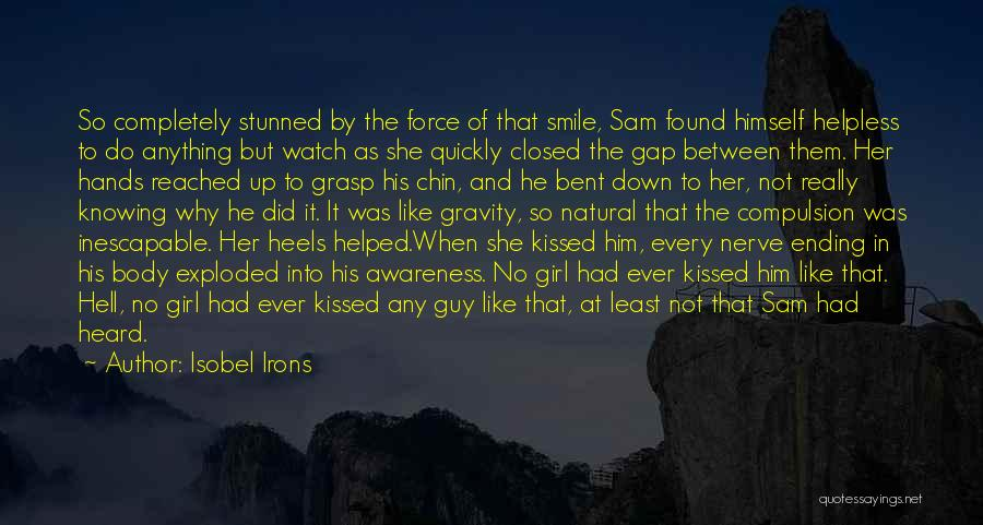 Hell Bent Quotes By Isobel Irons
